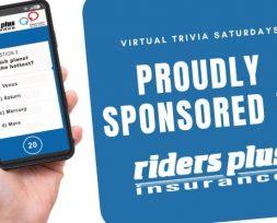 Virtual Trivia Saturdays Sponsored by Riders Plus Insurance